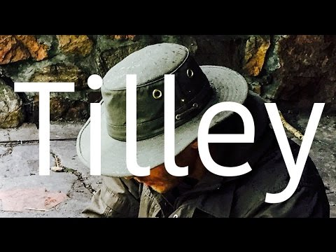 The hat I wear and why - Tilley