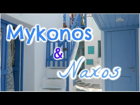 MYKONOS & NAXOS 2015 ♡