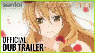 Golden Time Official English Trailer