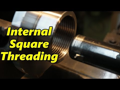 SNS 189 Part 2: Internal Square Threading