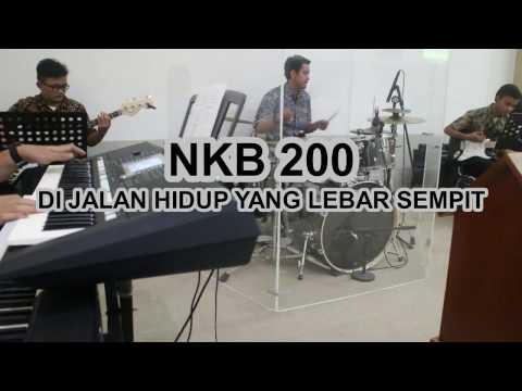 NKB 200 - Di Jalan Hidup yang Lebar Sempit