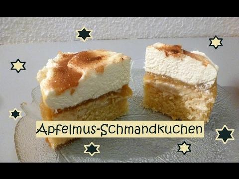 Apfelmus Schmandkuchen Youtube