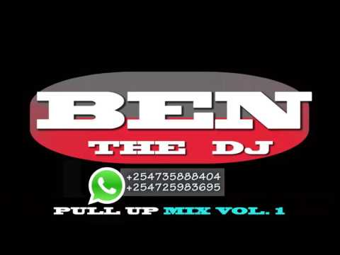 BEN THE DJ    PULL UP MIX VOL   1