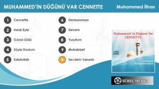 Muhammed İlhan - Secdem Sanadır