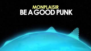 Monplaisir – Be a Good Punk [Indie Rock] 🎵 from Royalty Free Planet™