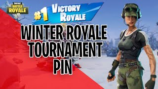 Winter Royale Qualifiers! Getting a Pin in the Winter Royale (Fortnite Battle Royale)