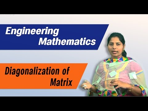 Matrices: Diagonalization of a Matrix :Best Engineering Math