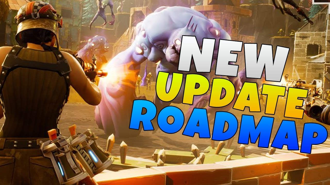 Save The World Development Roadmap Fortnite Save The World Update