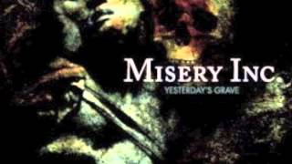 Watch Misery Inc Through The Dark video