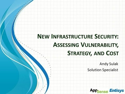 New Infrastructure Security: Assessing Vulnerability, Strategy, & Cost -  2013 CSS Session 14