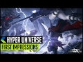 Hyper Universe - First Impressions