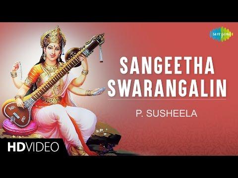 Sangeetha Swarangalin   HD Tamil Devotional Video   P. Susheela   Saraswathi Songs