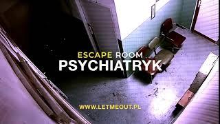 Psychiatryk - Escape Room Wrocław Let Me Out
