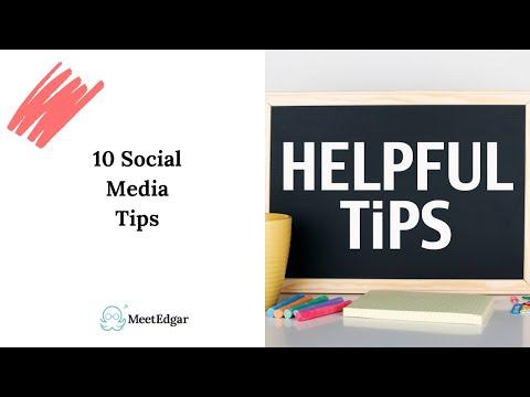 Ten Social Media Tips!