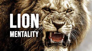 LION MENTALITY - Motivational Video
