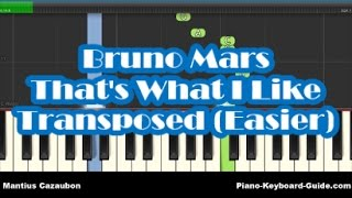 Bruno Mars - That's What I Like Easy Piano Tutorial - Transposed - Easier