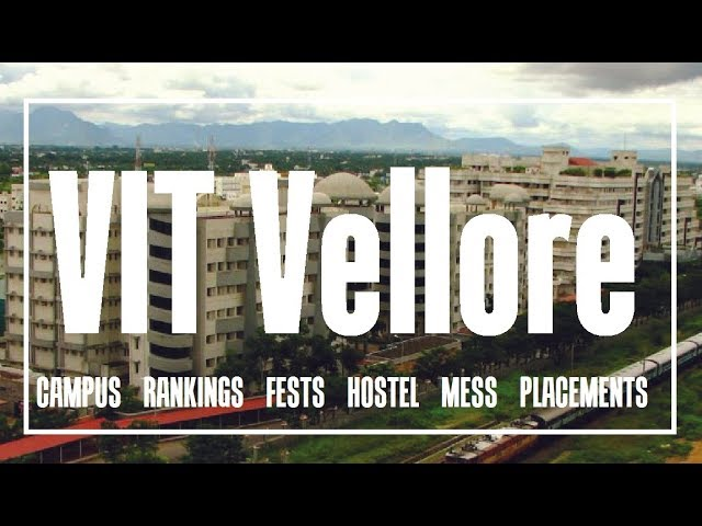 Vit Vellore Campus Mess Fests Hostel And Placements 2018 Youtube
