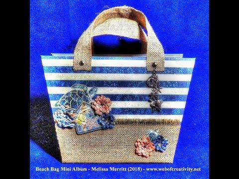 Beach Bag Mini Album Tutorial (Construction Video)