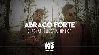 Baixar Bhaskar e Hungria Hip Hop - Abraço Forte (Clipe Oficial)