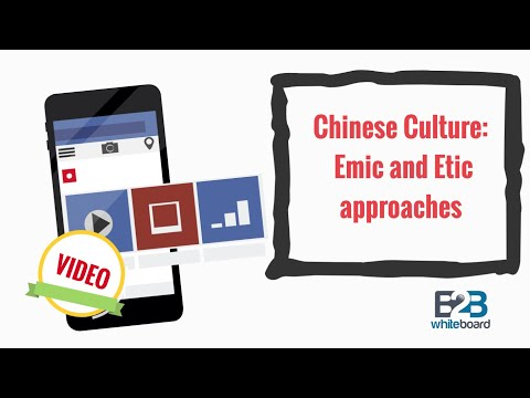 Chinese Culture: Emic and Etic approaches