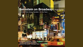 Bernstein: On The Town - Carried Away (Live From Barbican Centre, London 1992)