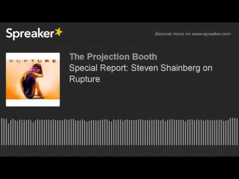 Steven Shainberg on Rupture