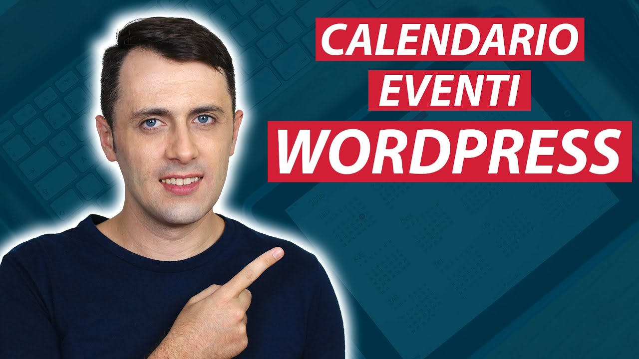 Calendario Per Sito Web.Calendario Eventi Wordpress Come Inserirlo Sul Sito Web