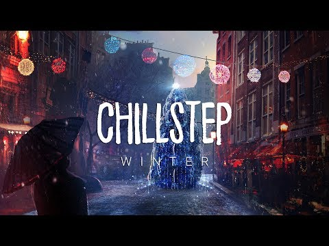 Winter Chillstep 2018 Collection