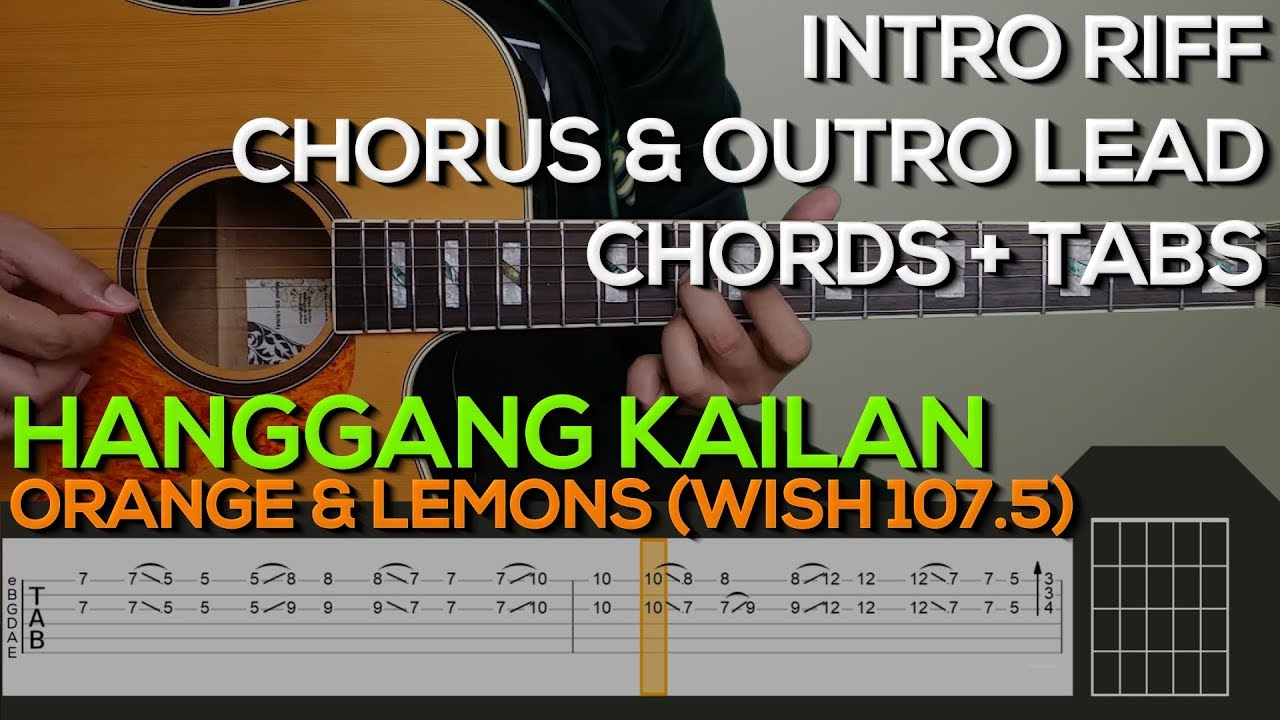 orange lemons hanggang kailan guitar tutorial intro outro chords and strumming tabs. Black Bedroom Furniture Sets. Home Design Ideas