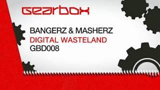 Bangerz & Masherz - Digital Wasteland