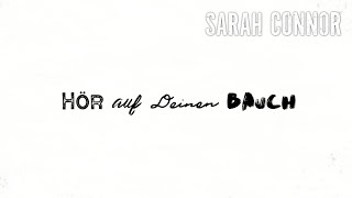 Sarah Connor - Hör auf deinen Bauch (Lyric Video)