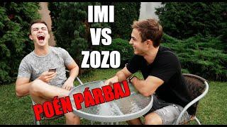 POÉN PÁRBAJ - IMI vs ZOZO !!!