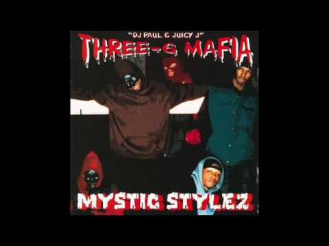 Three 6 Mafia   Mystic Stylez (FULL ALBUM)