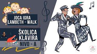 Joca igra Lambeth - Walk, Lili Petrović / Školica klavira - Nivo A