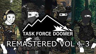 Task Force Doomer Playlist Remastered Vol.1-3 + Extras