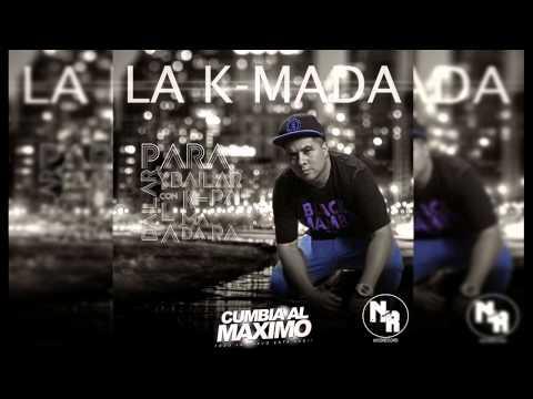La K-Mada - Disparo Al Corazon [Mayo 2015] [www.CUMBIAALMAXIMO.net]