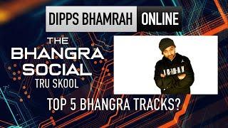 Tru Skool   Top 5 Bhangra Tracks   The Bhangra Social   Bhangra Punjabi Music 2020