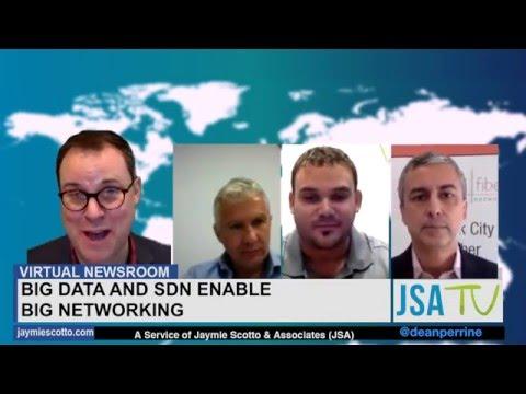 Big Data and SDN Enable Big Networking - Virtual Roundtable