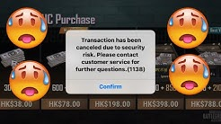 I CAN'T PURCHASE UC WHY ??? (TRANSACTION HAS BEEN CANCELED DUE TO SECURITY RISK.) WHAT THIS MEAN???