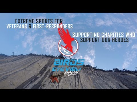 Extreme Sports for Extreme Veteran Needs: Birds Eye View Project