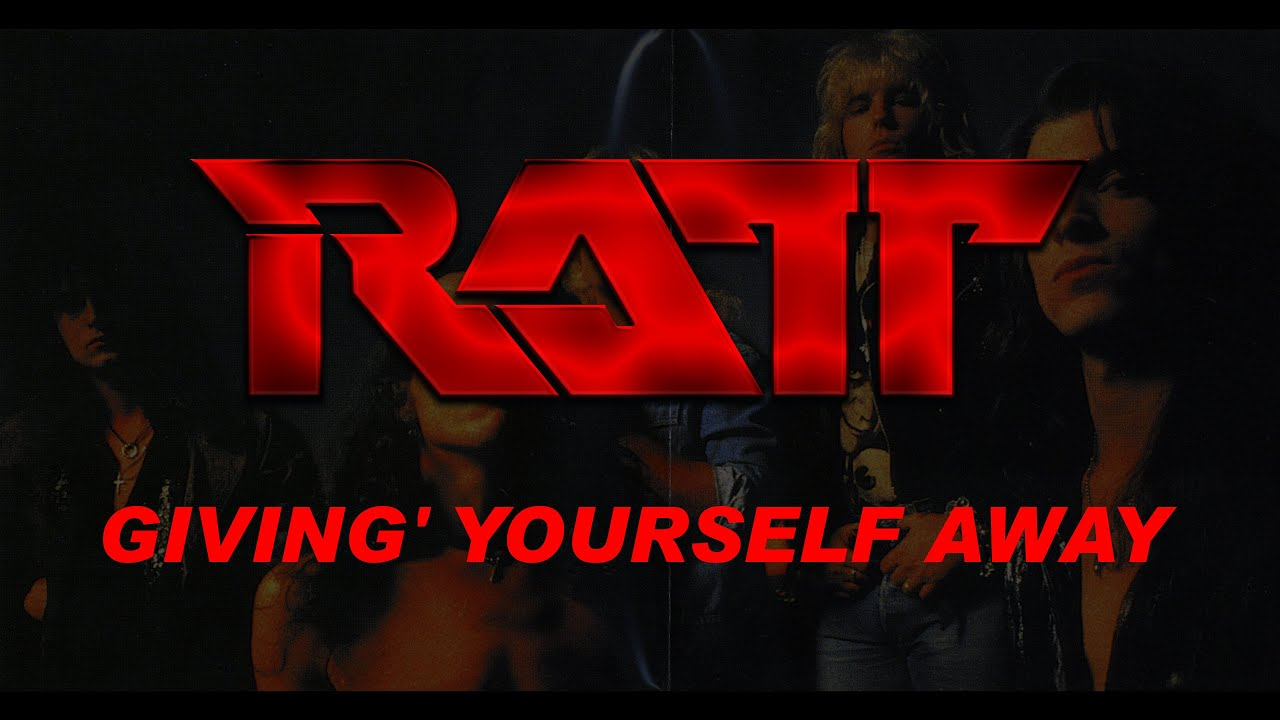 ratt-givin-yourself-away-lyrics-official-remaster-hard-rock-heavy-metal