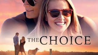 The Choice (available 05/03)