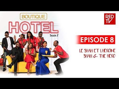BOUTIQUE HOTEL / SEASON 2 / EPISODE 8 / LE SHAH ET L'HEROINE