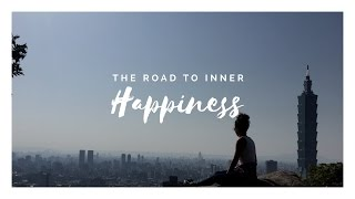 The Road to Inner Happiness...