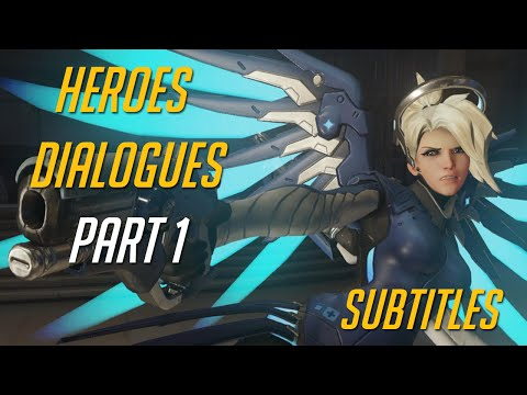 Overwatch - Heroes Interactions dialogues Part 1 (subtitles)