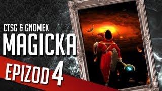 Magicka - Chapter 4 (CTSG87 & Gamenomia)