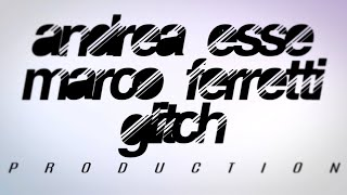 Andrea Esse, Marco Ferretti Ft. Glitch - Anything - (Acoustic)