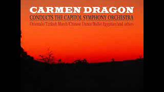 Carmen Dragon - Sadko- Song of India