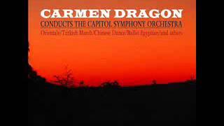 Carmen Dragon - Sadko- Song of India