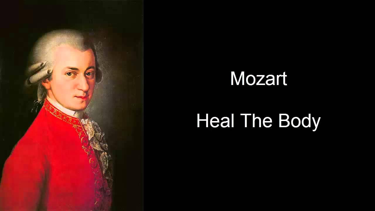 Mozart Heal The Body Mozart Effect Volumn Ii Youtube